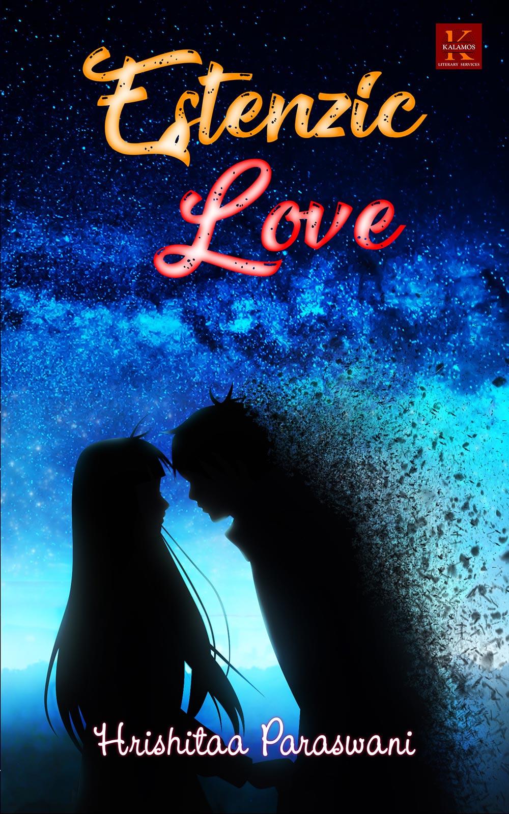 Estenzic Love By Hrishitaa Paraswani