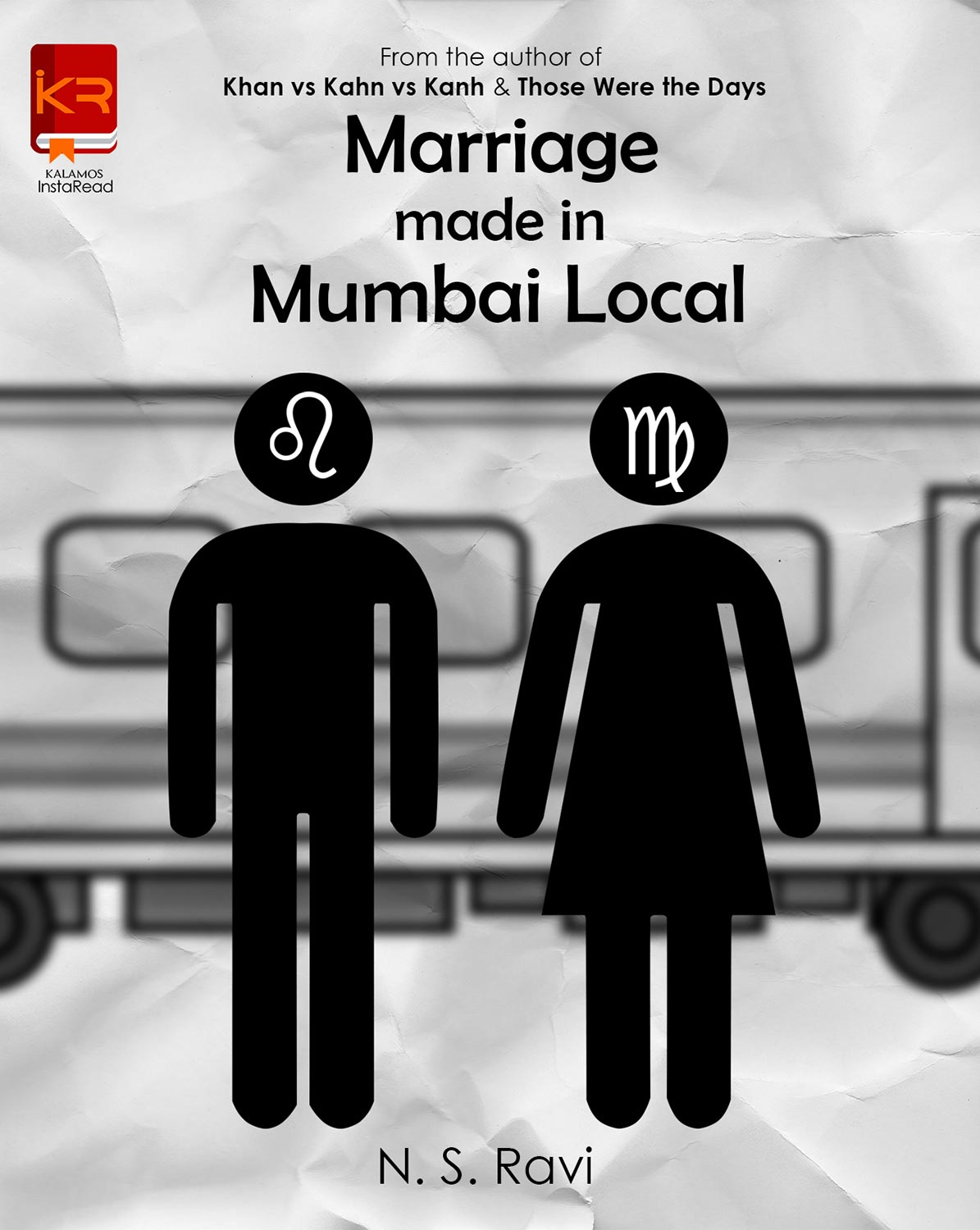 Marriage Made in Mumbai Local By N S Ravi