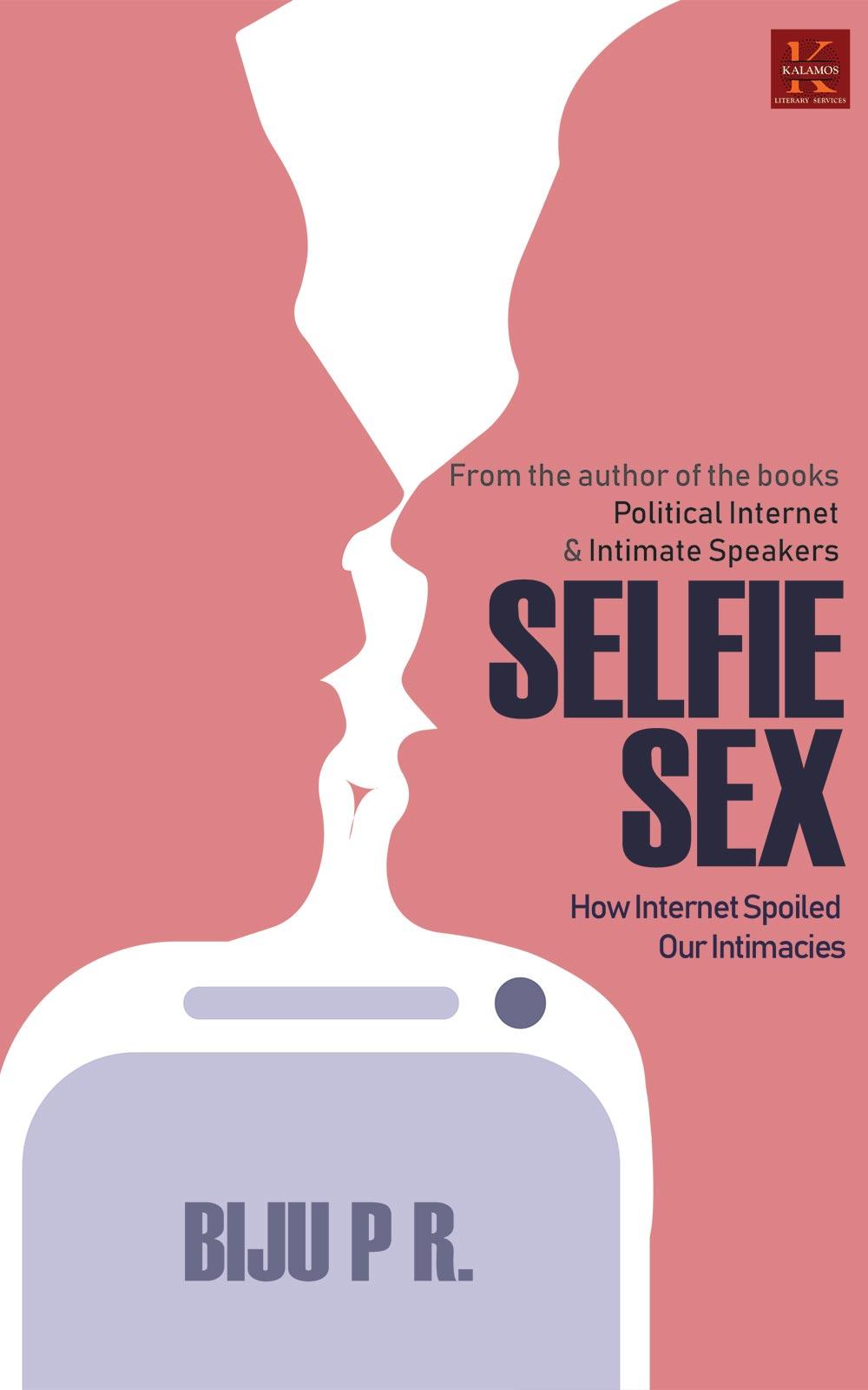 Selfie Sex By Biju PR