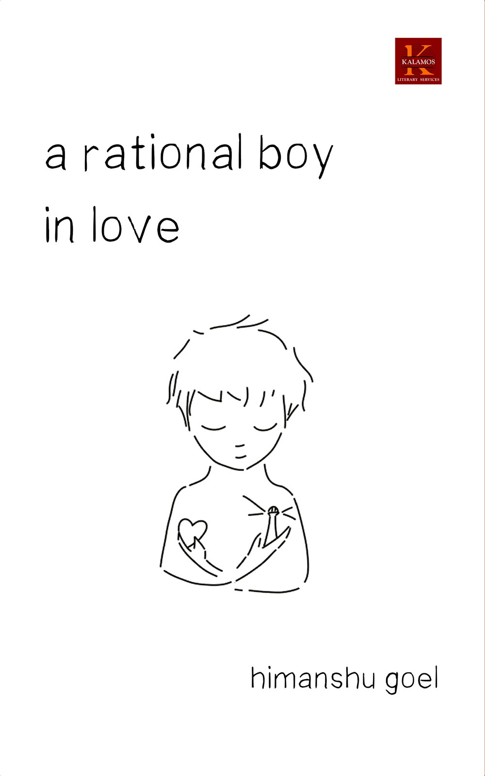 A Rational Boy in Love by Himanshu Goel