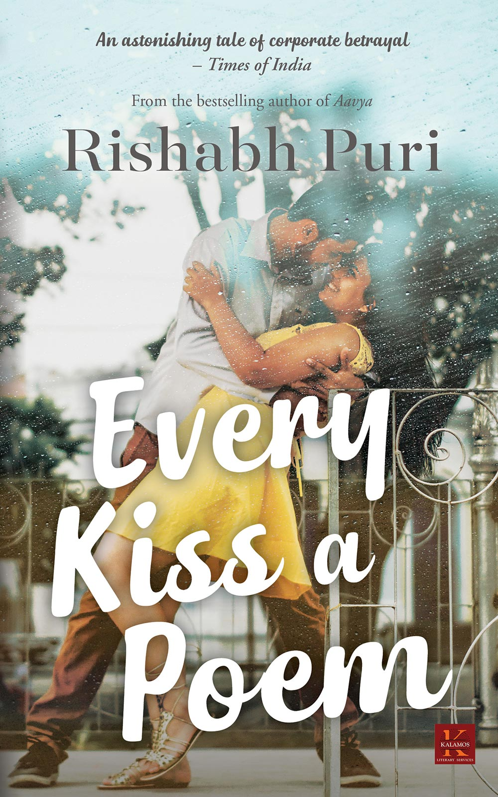 Every Kiss A Poem by Rishabh Puri